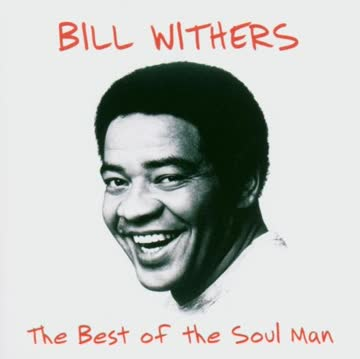 Bill Withers - Best of Soulman