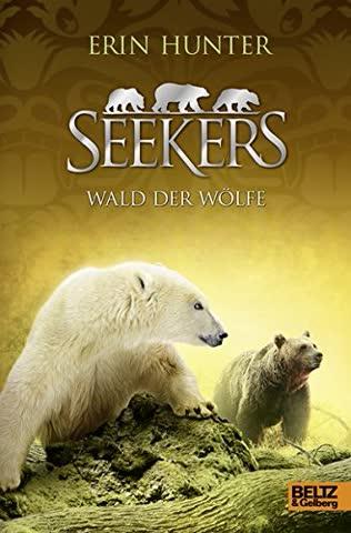 Seekers, Band 10 - Wald der Wölfe