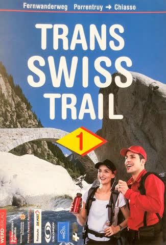 TRANS SWISS TRAIL 1 - Fernwanderung Porrentruy-Chiasso