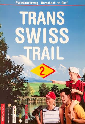 TRANS SWISS TRAIL 2 - Fernwanderung Rorschach-Genf