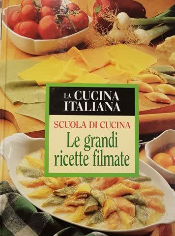 Le grandi ricette filmate, la cucina italiana