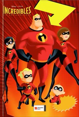 Incredibles - Die Unglaublichen: Das Buch zum Film