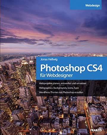 Photoshop CS4 für Webdesigner (Professional Series)