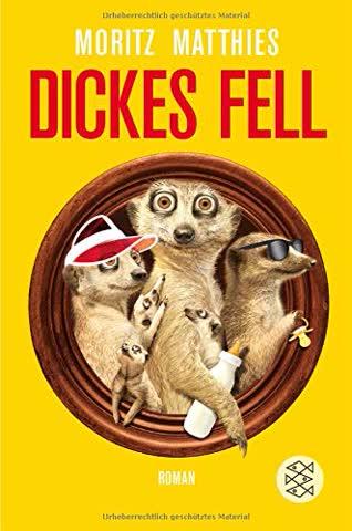 Dickes Fell: Roman (Erdmännchen-Krimi)