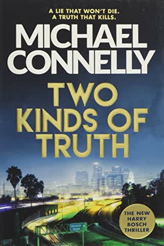 Two Kinds of Truth: A Harry Bosch Thriller: Harry Bosch 05 (Harry Bosch Series, Band 20)