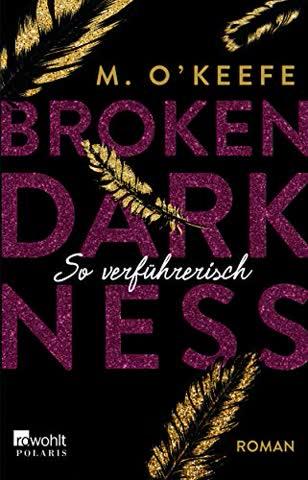 Broken Darkness. So verführerisch (Broken-Darkness-Serie, Band 1)