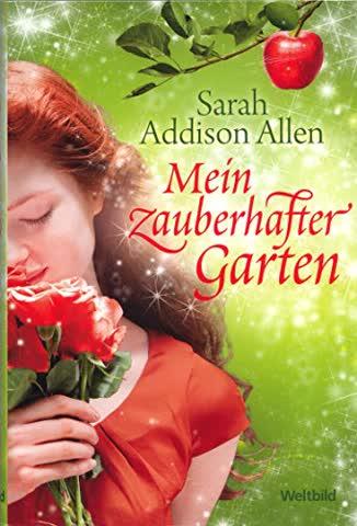 Mein zauberhafter Garten : Roman.