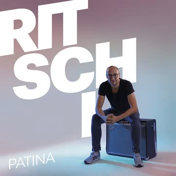 Ritschi - Patina