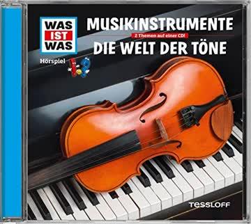 Was Ist Was Folge 43: Musikinstrumente/die Welt der Töne