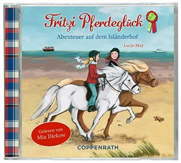 Fritzi Pferdeglück - Abenteuer auf dem Isländerhof (CD)