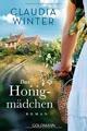 Das Honigmädchen: Roman