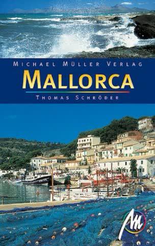 Mallorca. Reisehandbuch mit vielen praktischen Tipps