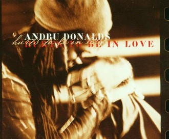 Andru Donalds - Hurts to Be in Love
