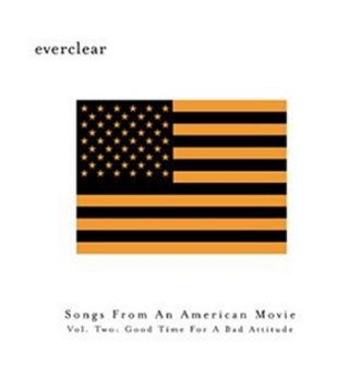 Everclear - Songs from An American Movie Part II