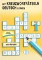 Mit Kreuzworthatseln Deutsch Lernen (Crossword Puzzle Book 1)