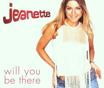 Jeanette - Will You Be There