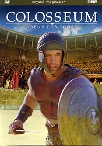 BBC: Colosseum - Arena des Todes