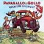 Papagallo & Gollo - Quer duer d`Schwiiz (CD & Buch)