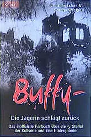 Buffy, Die Jägerin schlägt zurück