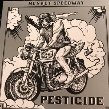 Pesticide: Monkey Speedway (Hardrock)
