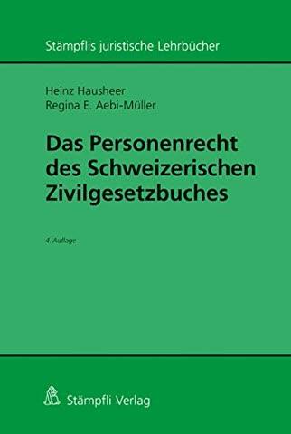 Das Personenrecht des Schweizerischen Zivilgesetzbuches