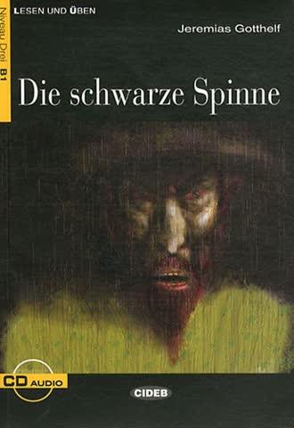 Die Schwarze Spinne+ CD (Lesen und üben, Niveau Zwei)