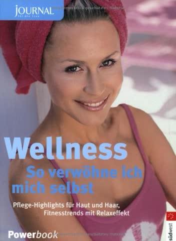 Wellness - So verwöhne ich mich selbst