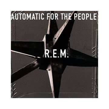 R.E.M. - R.E.M. - Automatic For The People