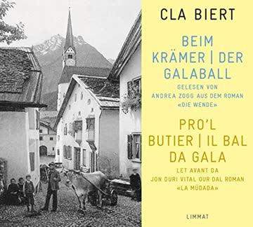 Beim Krämer. Der Galaball / Pro'l butier. Il bal da gala: Aus dem Roman 'Die Wende / La müdada'