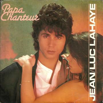 Jean-Luc Lahaye - Papa chanteur (Vinylsingle 1984)