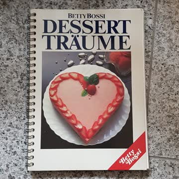 Betty Bossi / Dessert Träume