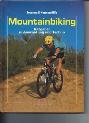 Mounteinbiking, Ratgeber zu Ausrüstung und Technik