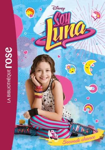 Soy Luna 02 - Seconde chance