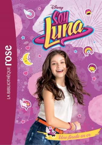 Soy Luna 04 - Une finale en or