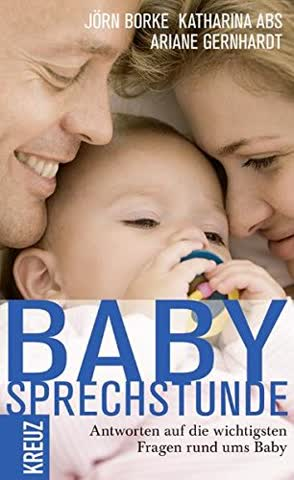 Babysprechstunde: Antworten auf die wichtigsten Fragen rund ums Baby