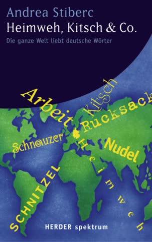 Heimweh, Kitsch & Co.: Die ganze Welt liebt deutsche Wörter