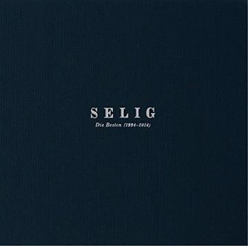 Selig - Die Besten-2014 (1994-2014)