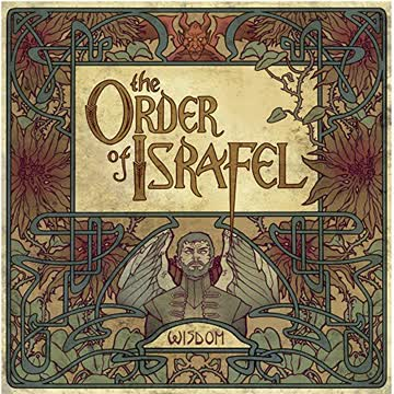 the Order of Israfel - Wisdom (Limited First Edition)