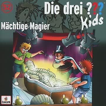 Die Drei ??? Kids 052/Mächtige Magier
