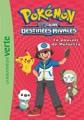 Pokémon noir et blanc, Tome 9 : Le pouvoir de Meloetta
