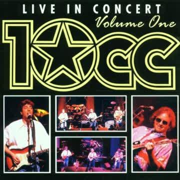 Ten Cc - Live in Concert Vol 1