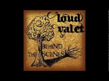 CD Loud Valet - Behind The Scenes