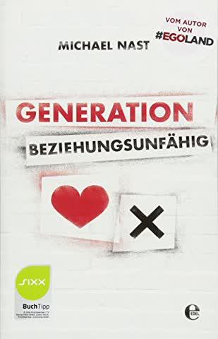 Generation Beziehungsunfähig: Sonderausgabe