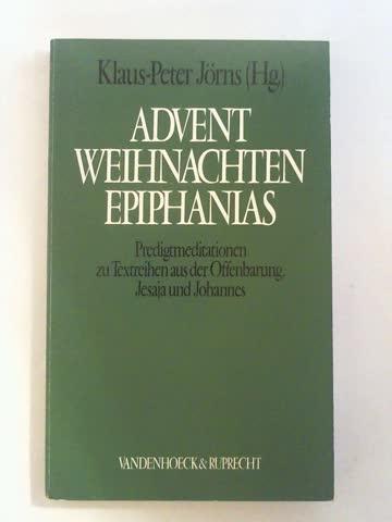 Advent Weihnachten Epiphanias