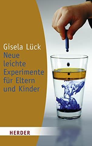 Neue leichte Experimente für Eltern und Kinder