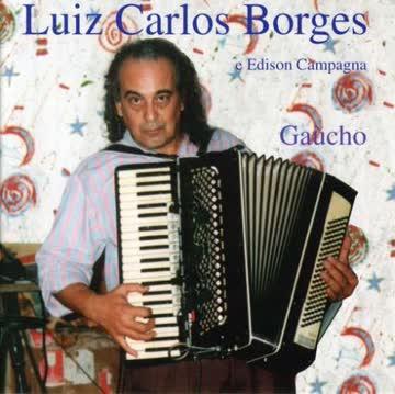 Luiz Carlos Borges - Gaucho