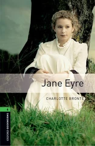 Level 6: Jane Eyre (Oxford Bookworms Library)