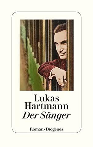 Der Sänger: Roman