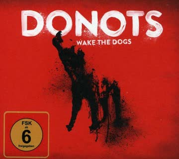 Donots - Wake the Dogs (Limited Deluxe Version im Digipack)