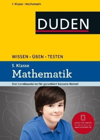 Duden Wissen - Üben - Testen: Mathematik 5. Klasse